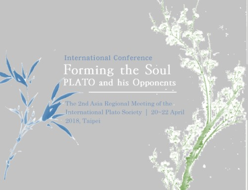 "Call for papers : ""Forming the Soul: Plato and his Opponents"" (20-22 April 2018, Taipei)"